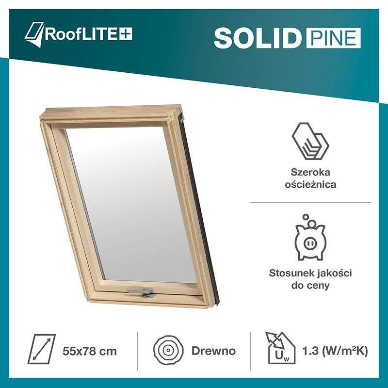 Okno dachowe RoofLITE+ Solid Pine 55x78