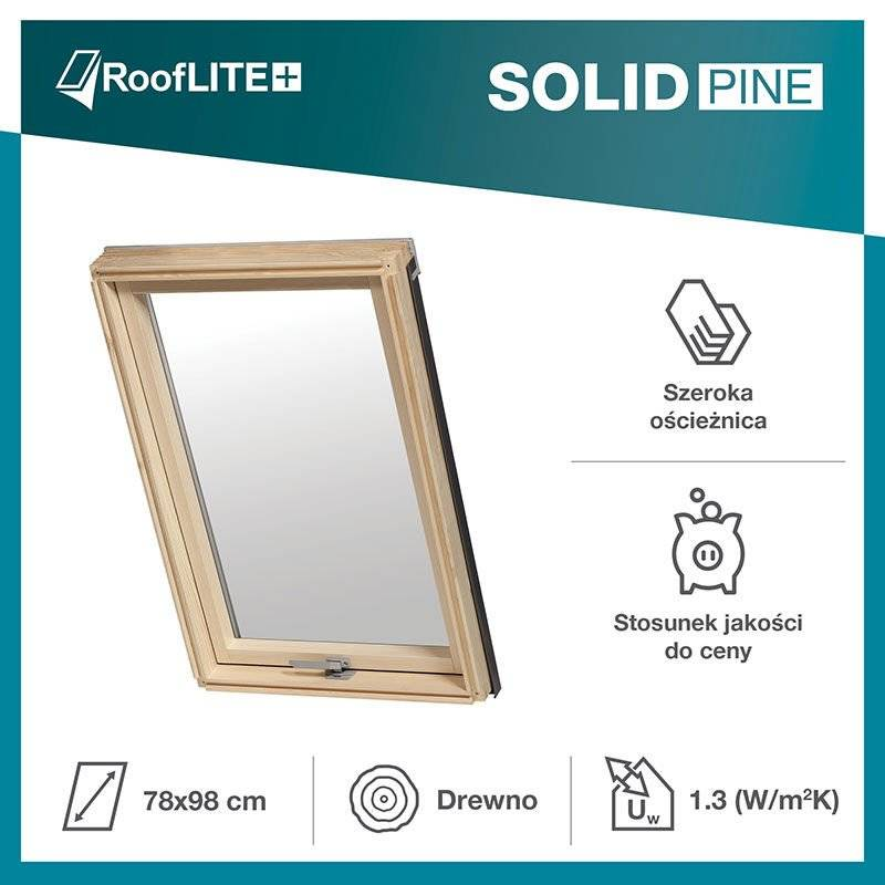 Okno dachowe RoofLITE+ Solid Pine 78x98